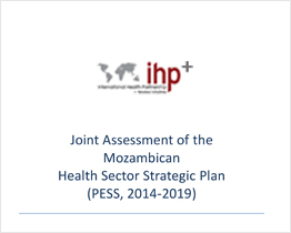 Joint Assessment of the Mozambican Health Sector Strategic Plan (2014-2019)