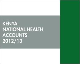 Kenya National Health Accounts 2012/2013