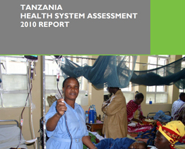 Tanzania Health System Assessment 2010 Report